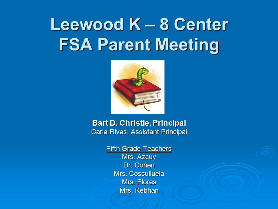 Leewood K – 8 Center FSA Parent Meeting - ppt video online download