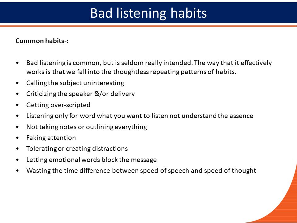 Bad listening habits 2929 Common habits-: