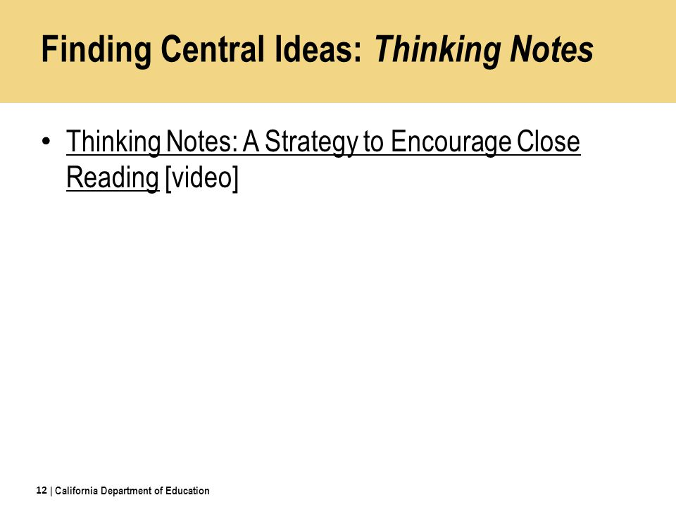 Finding Central Ideas: Thinking Notes