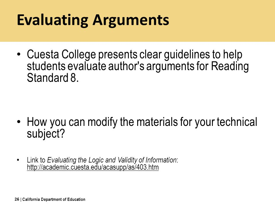 Evaluating Arguments Cuesta College presents clear guidelines to help students evaluate author s arguments for Reading Standard 8.