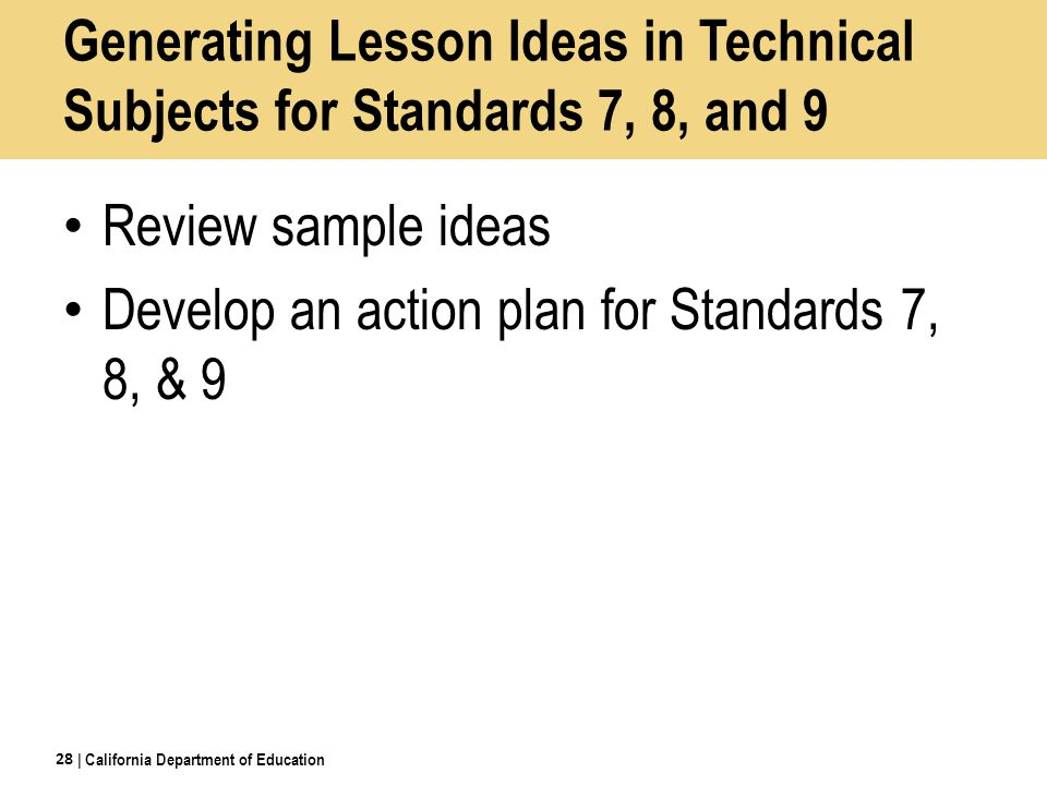 Develop an action plan for Standards 7, 8, & 9