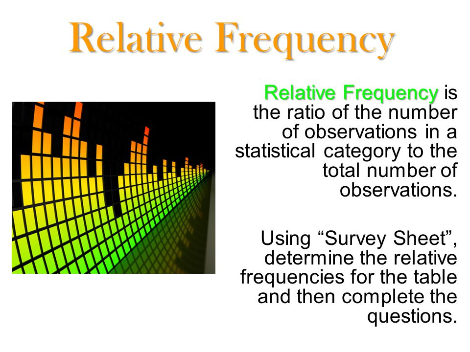 how to get the relative frequency