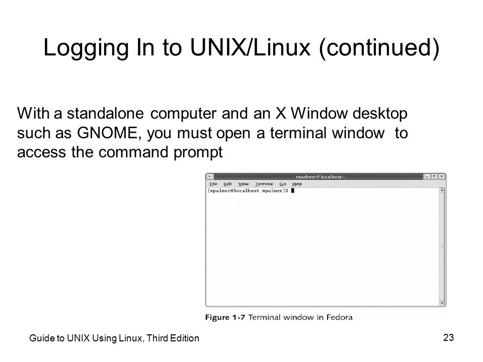 Logging In to UNIX/Linux (continued)