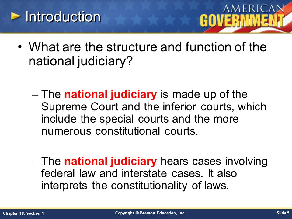 Introduction What are the structure and function of the national judiciary