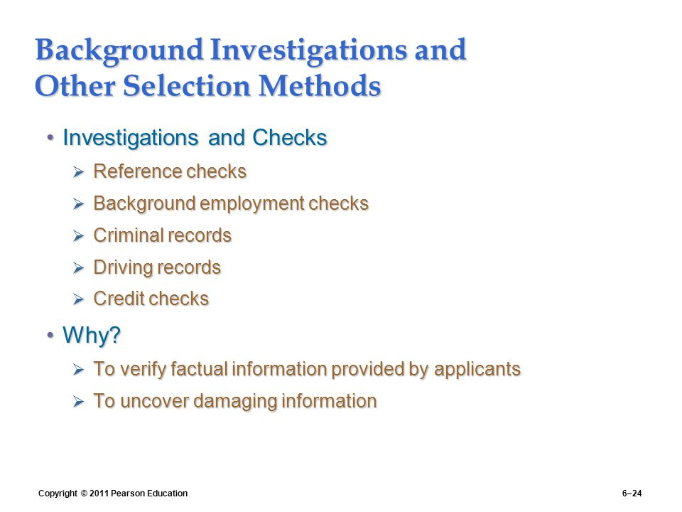 Background Investigations and Other Selection Methods