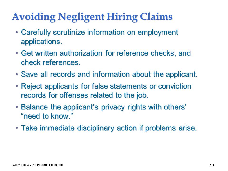 negligent hiring Negligent hiring litigation is a growing problem, and it's going to eventually catch-up to employers that do not perform background checks.