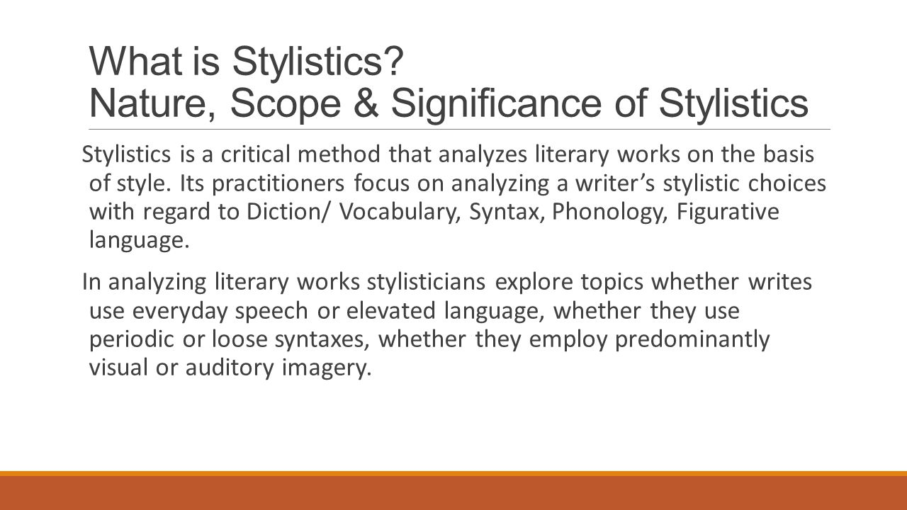What is Stylistics Nature, Scope & Significance of Stylistics