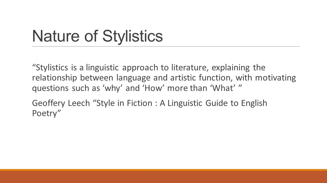 Nature of Stylistics