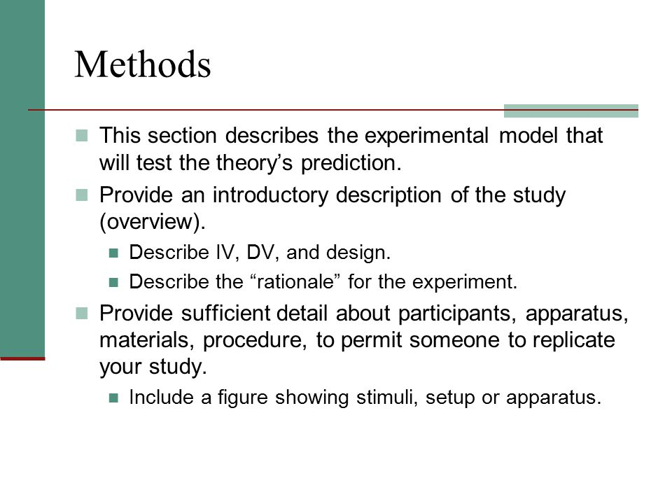 Methods This section describes the experimental model that will test the theory's prediction.