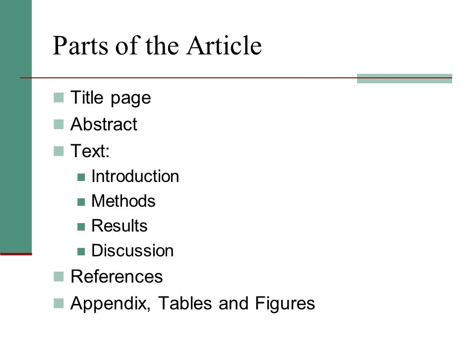 Parts of the Article Title page Abstract Text: References