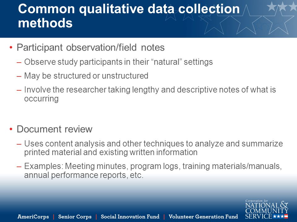 methods of qualitative of data collection Reviewing methods of qualitative data collection, analysis, and software that could be used to investigate research questions at the end of this session, participants should be able to: identify underlying assumptions of qualitative research.