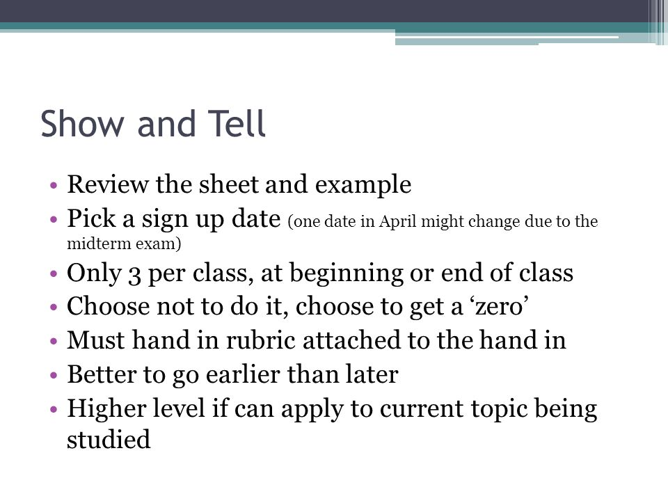 Show and Tell Review the sheet and example - ppt video