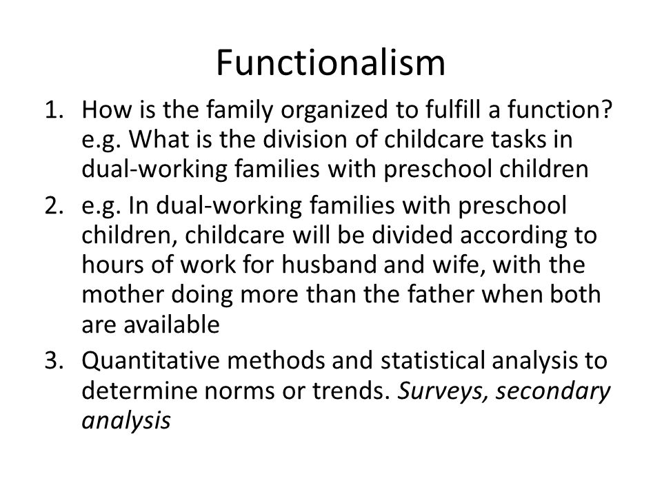 family functionalism conflict and interactionism Compare and contrast the functionalist and interactionist perspectives to conflict [25 marks] conflict is either positive or negative however people assume that.