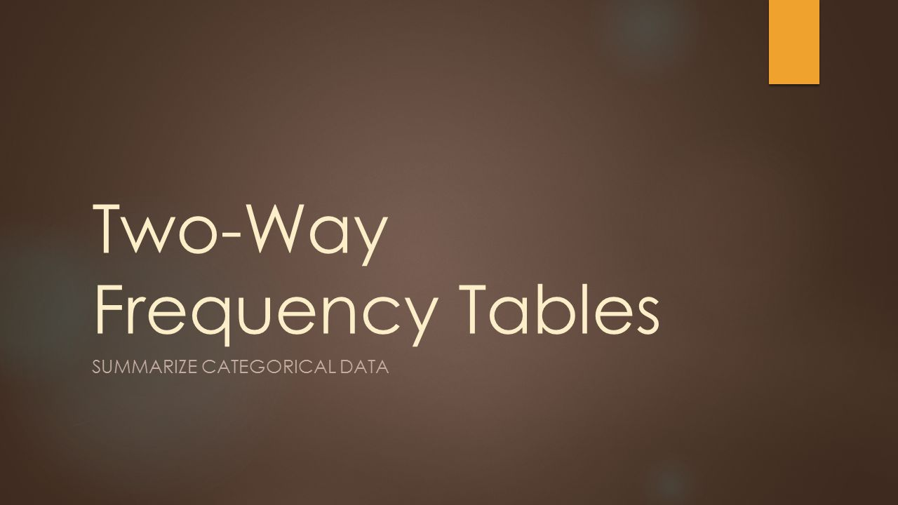 How to make a two way frequency table