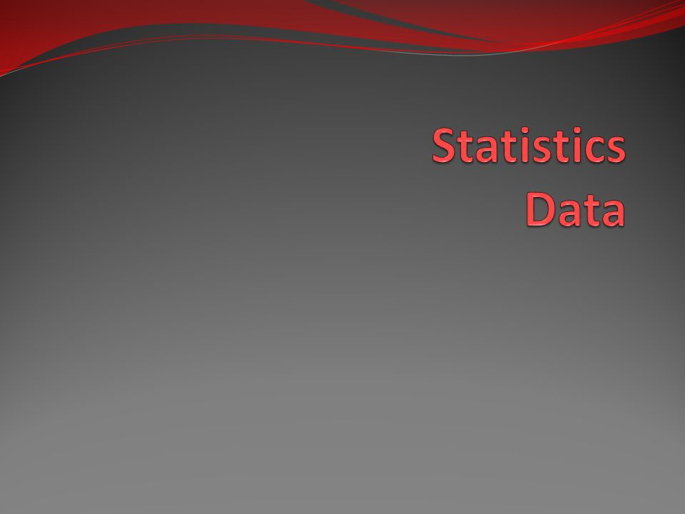 the nature of statistical data The mathematical study of the theoretical nature of such distributions and tests statistical procedure - a method of analyzing or representing statistical data.