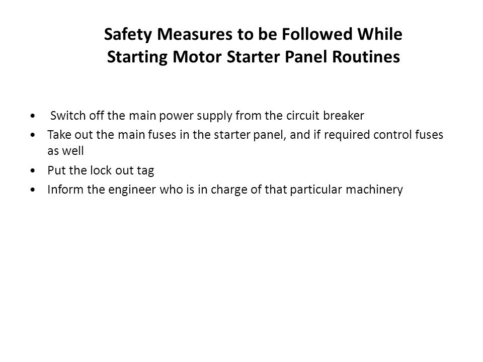 Safety Measures to be Followed While Starting Motor Starter Panel Routines