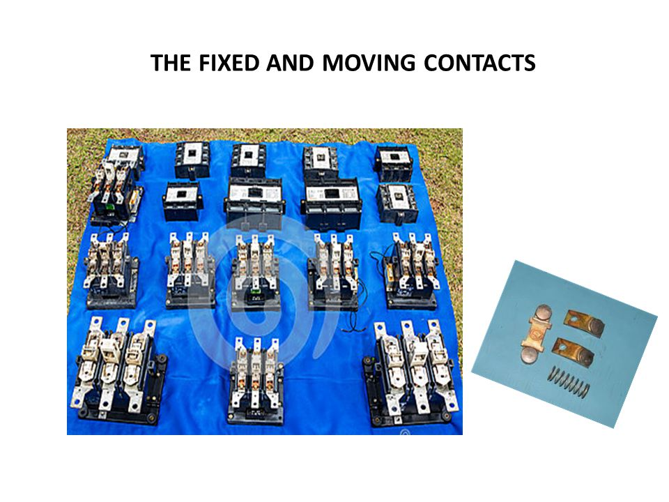 THE FIXED AND MOVING CONTACTS