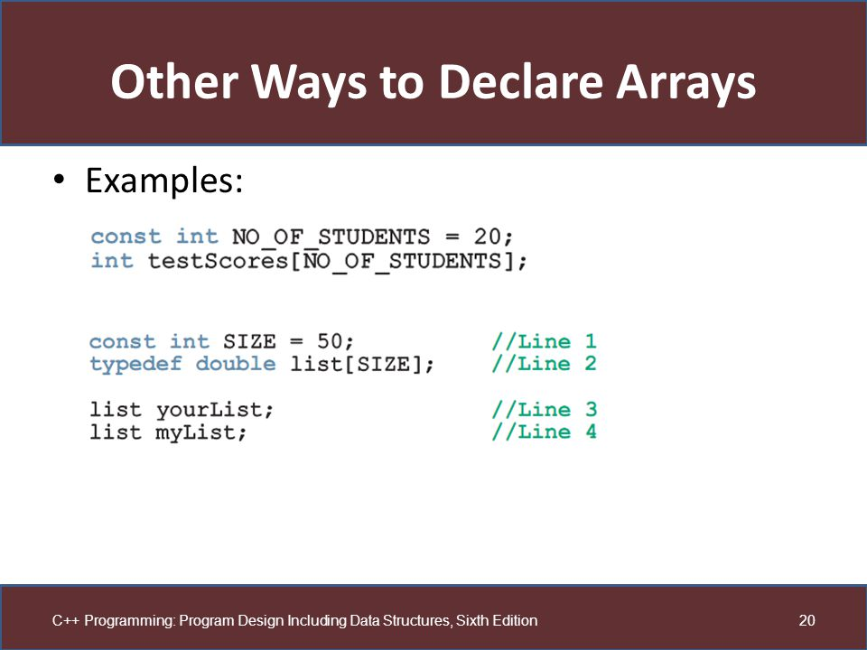Other Ways to Declare Arrays