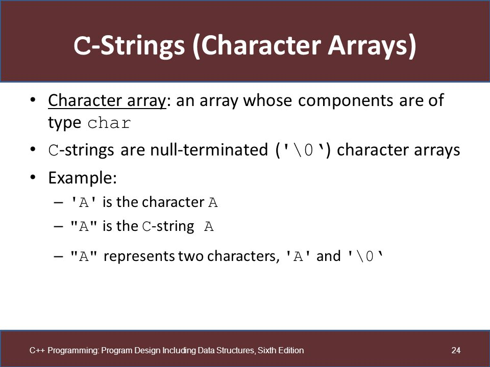 C-Strings (Character Arrays)