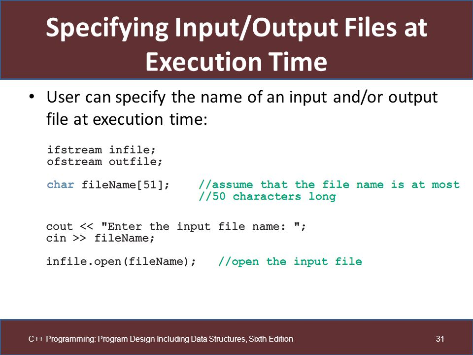 Specifying Input/Output Files at Execution Time