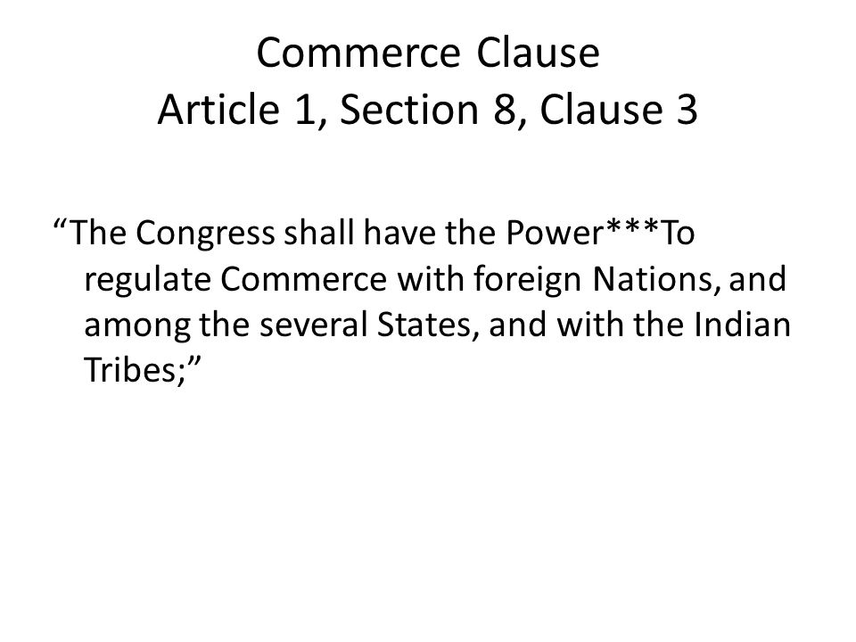 stretching the commerce clause essay Essay #8 -- constitutional law victor worked as a fireman for statesville the dormant commerce clause prohibits a state from passing legislation that improperly burdens or discriminates against interstate commerce does a.