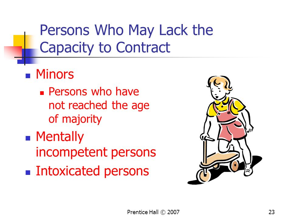 Persons Who May Lack the Capacity to Contract