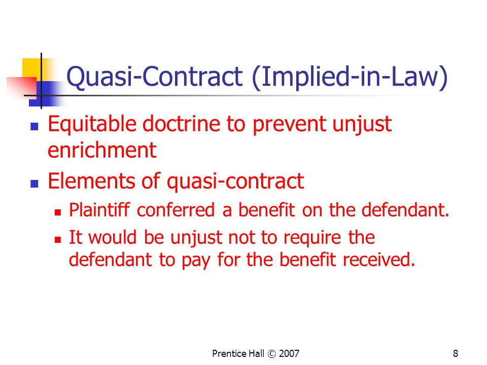 Quasi-Contract (Implied-in-Law)