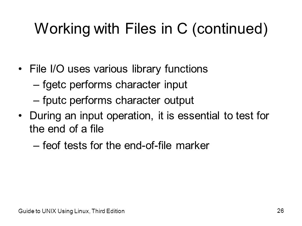Working with Files in C (continued)