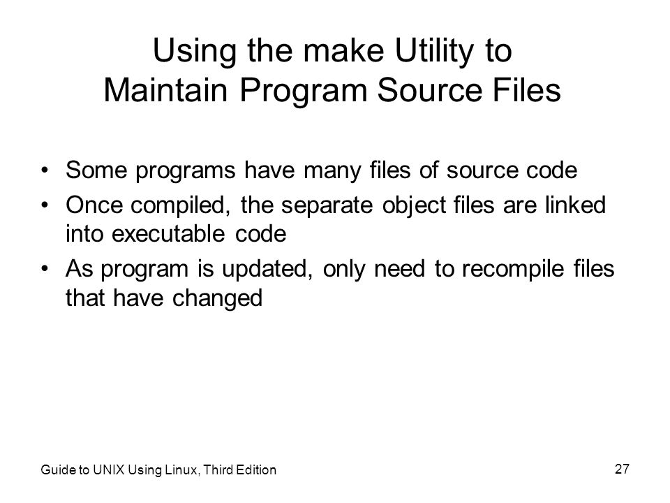 Using the make Utility to Maintain Program Source Files