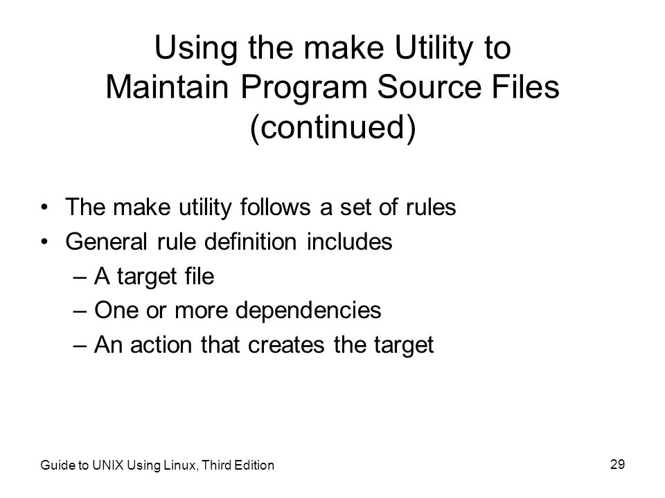 Using the make Utility to Maintain Program Source Files (continued)