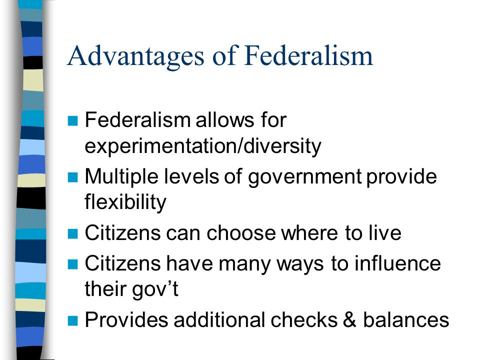 Advantages & Disadvantages of Federalism