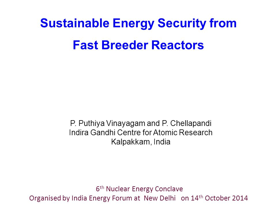 Sustainable Energy Security from Fast Breeder Reactors