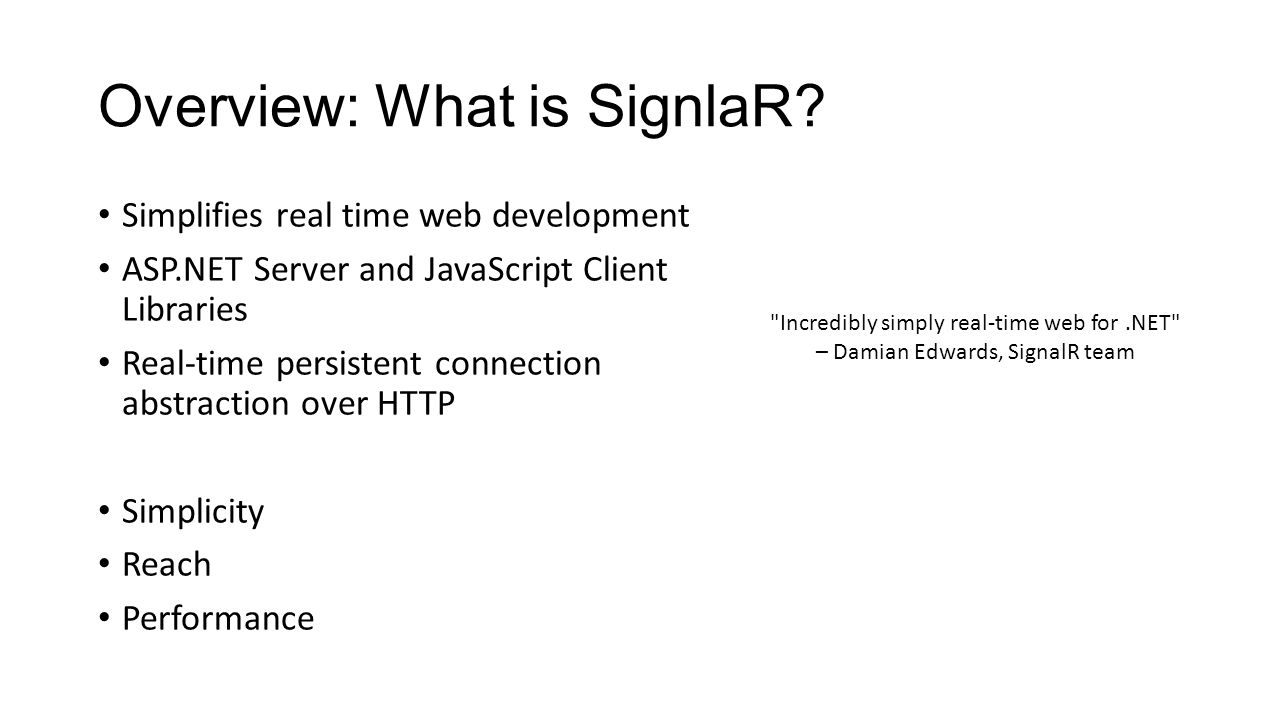 Building real time applications with asp signalr ppt download 3 overview baditri Choice Image