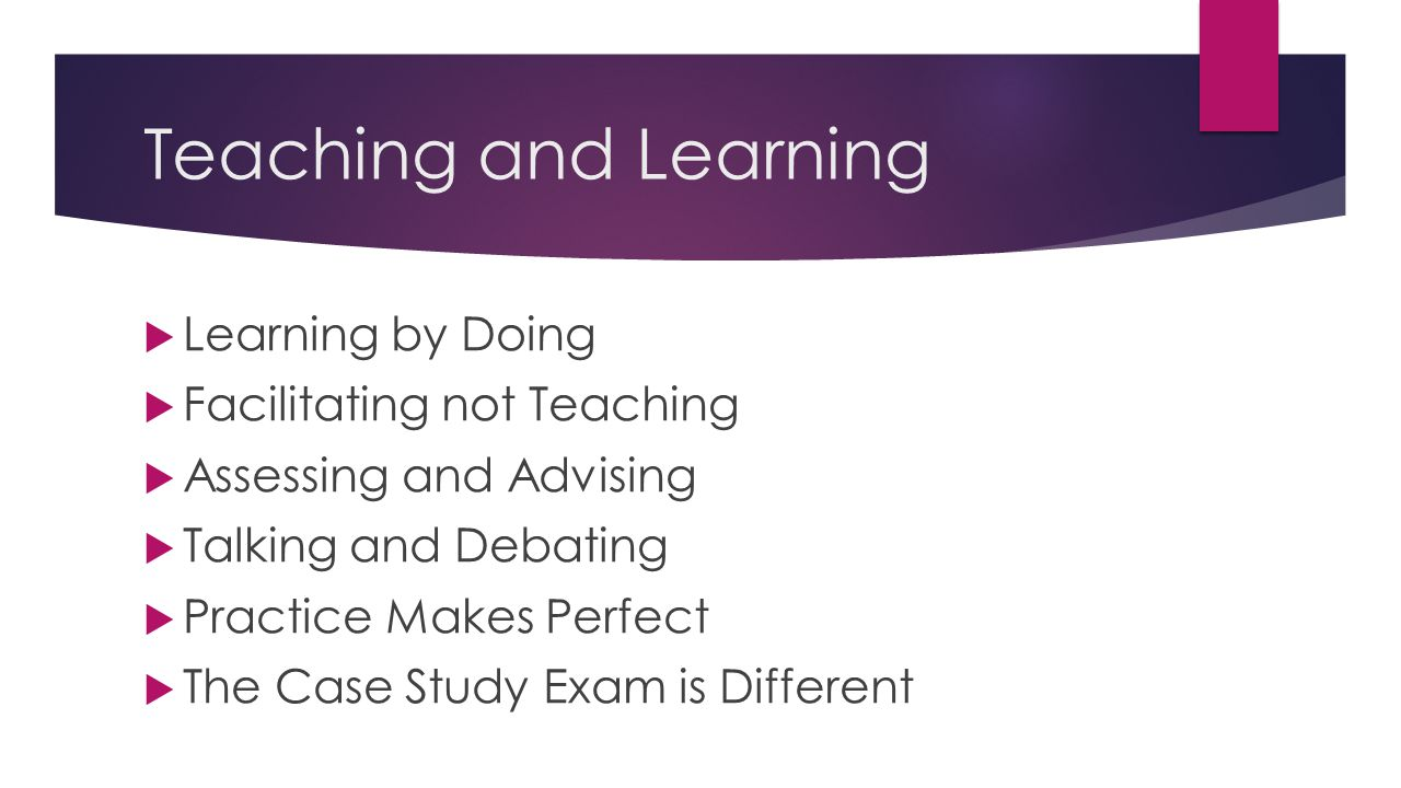 Teaching and Learning Learning by Doing Facilitating not Teaching