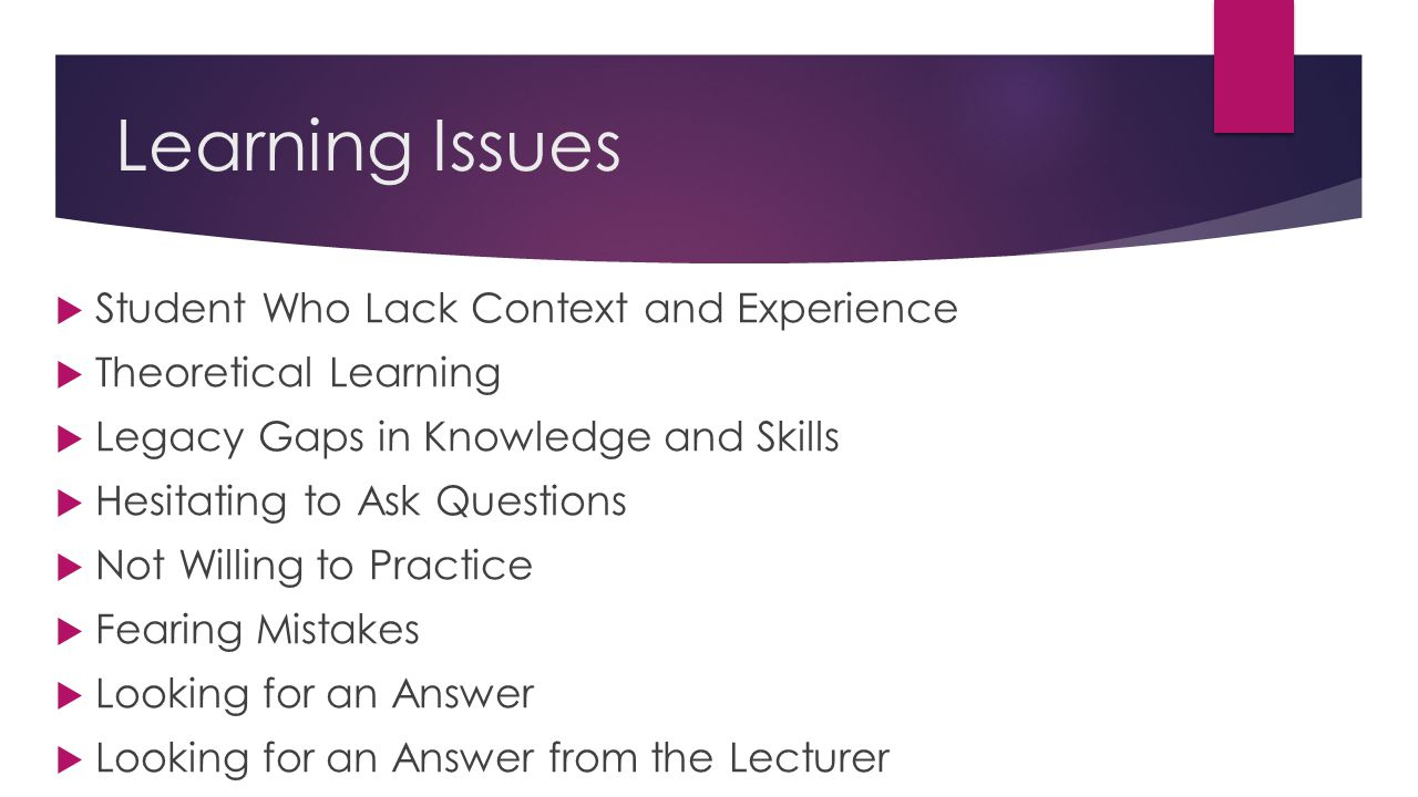 Learning Issues Student Who Lack Context and Experience