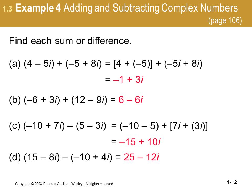 1.3 Example 4 Adding and Subtracting Complex Numbers (page 106)