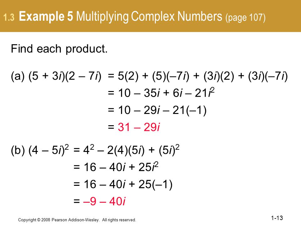 1.3 Example 5 Multiplying Complex Numbers (page 107)