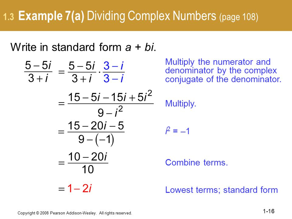 1.3 Example 7(a) Dividing Complex Numbers (page 108)