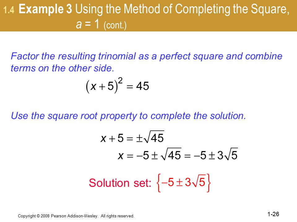 1.4 Example 3 Using the Method of Completing the Square, a = 1 (cont.)