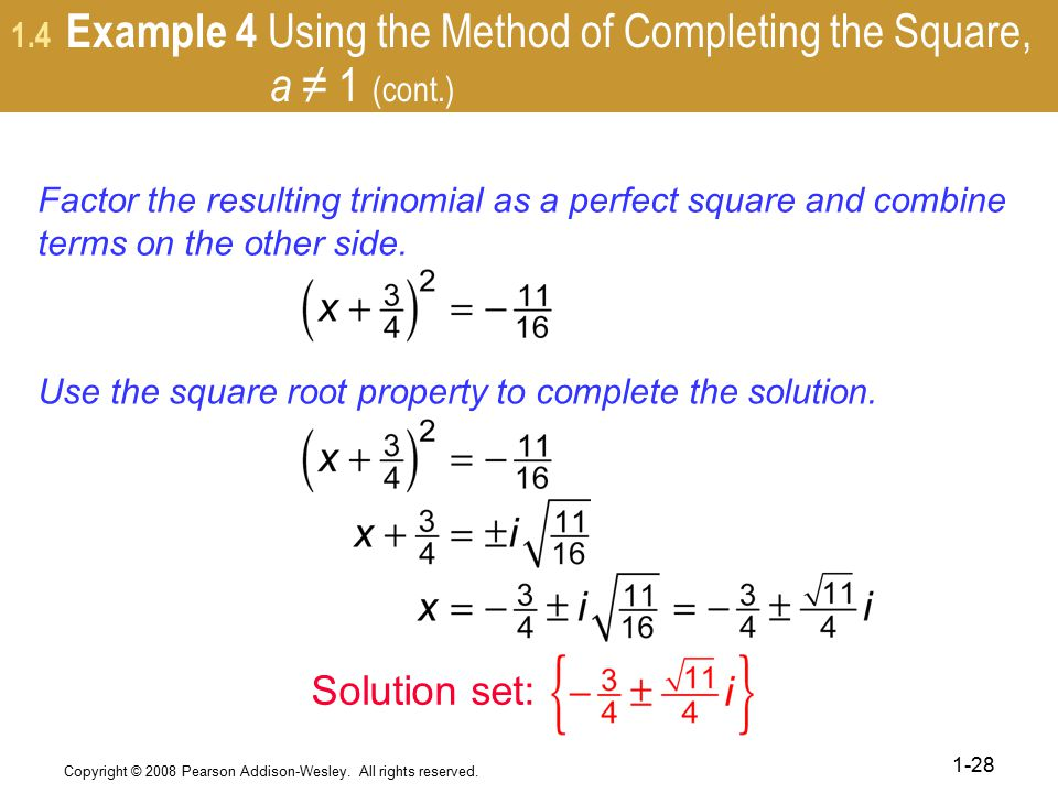 1.4 Example 4 Using the Method of Completing the Square, a ≠ 1 (cont.)