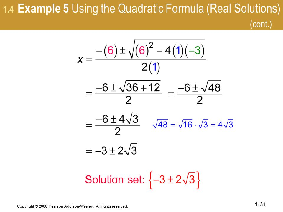 1.4 Example 5 Using the Quadratic Formula (Real Solutions) (cont.)