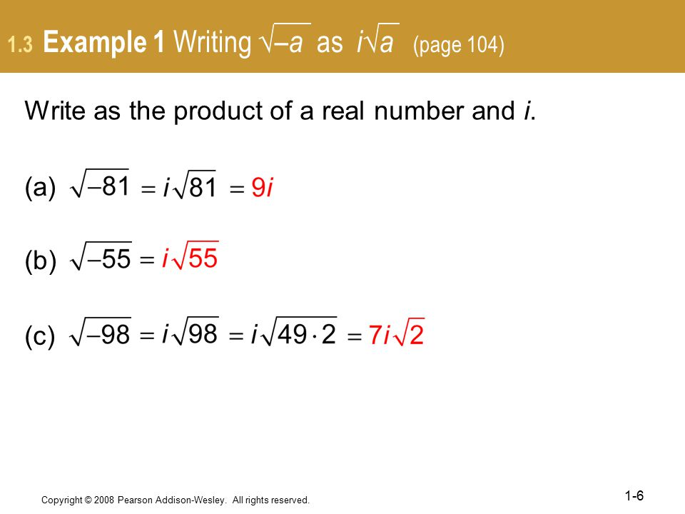 1.3 Example 1 Writing √–a as i√a (page 104)