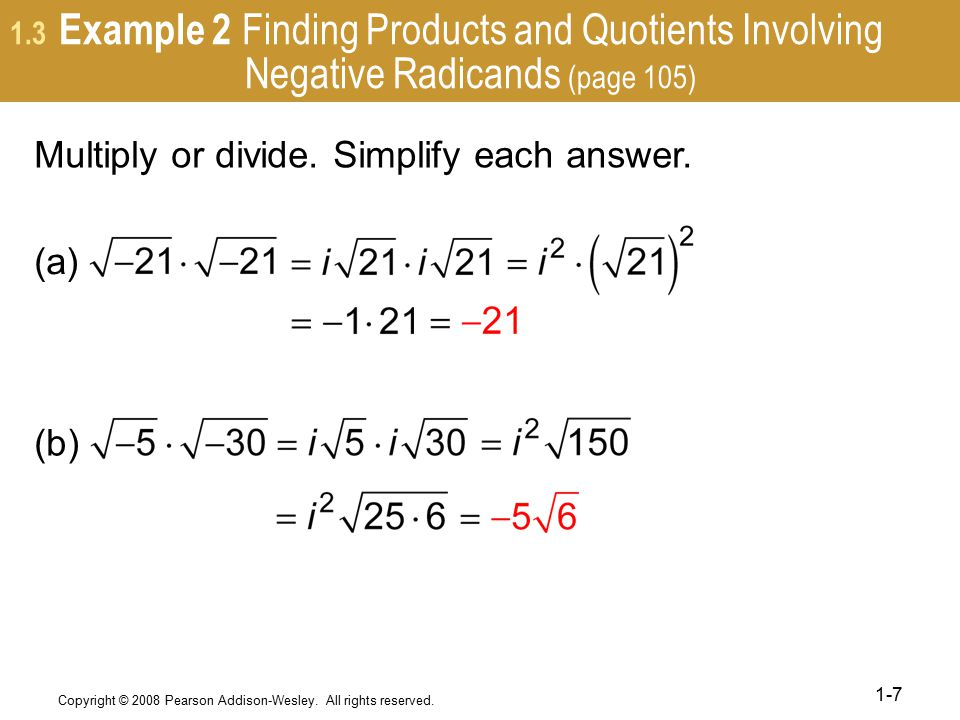 Multiply or divide. Simplify each answer.