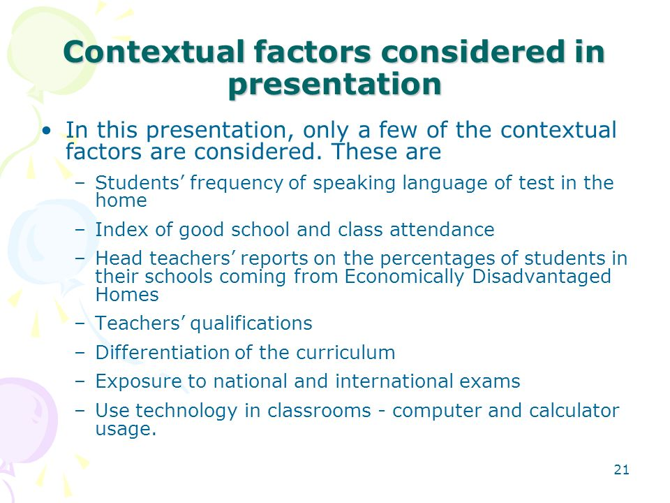 Contextual factors considered in presentation