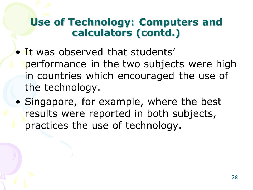 Use of Technology: Computers and calculators (contd.)