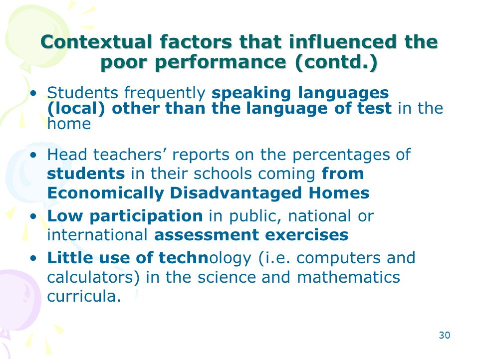 Contextual factors that influenced the poor performance (contd.)