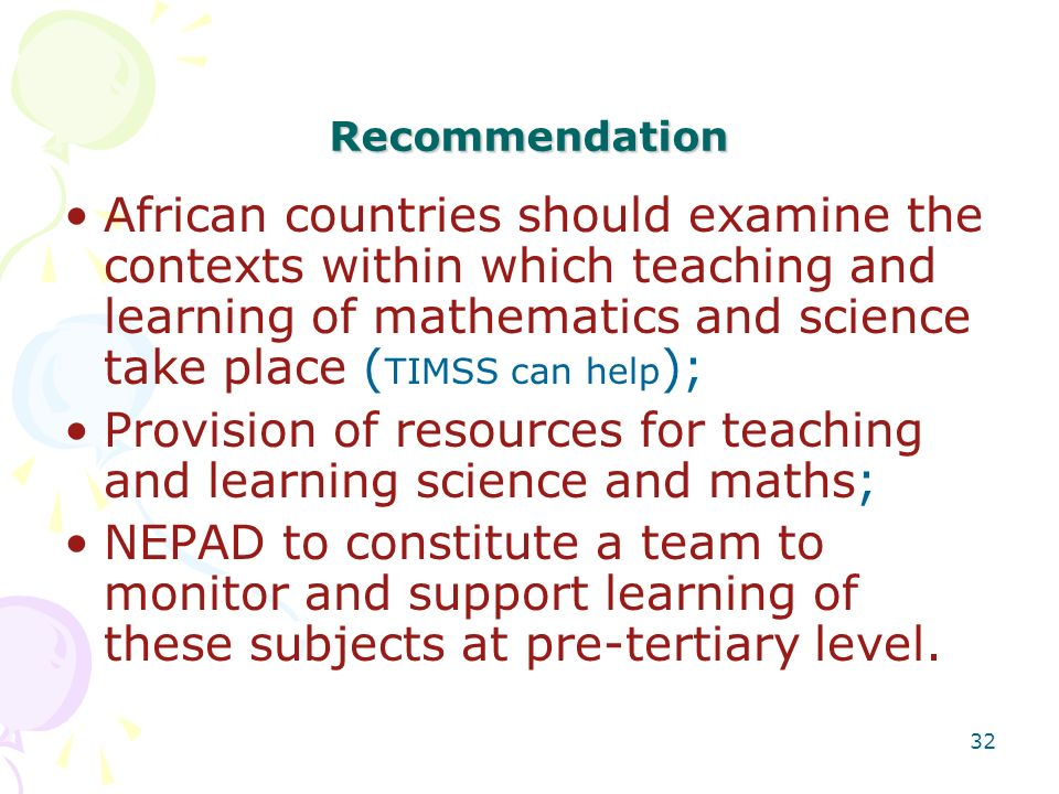 Provision of resources for teaching and learning science and maths;