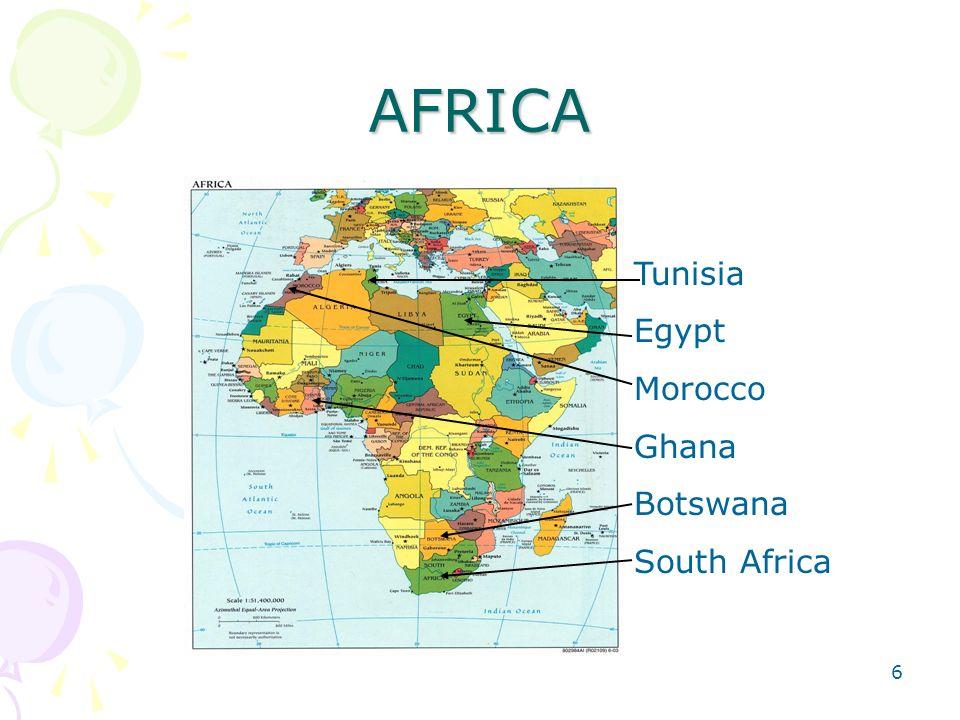 AFRICA Tunisia Egypt Morocco Ghana Botswana South Africa