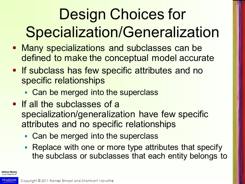 Design Choices for Specialization/Generalization