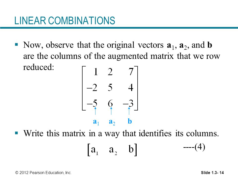 How to write a linear combination? (linear algebra) Please help?